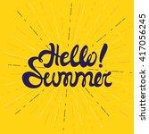 hello summer poster  lettering... | Shutterstock .eps vector #417056245