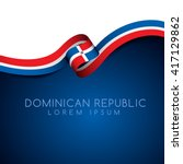 dominican republic flag ribbon  ... | Shutterstock .eps vector #417129862