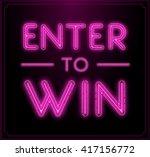 enter to win vector sign  win... | Shutterstock .eps vector #417156772