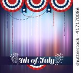 4th of july background ... | Shutterstock .eps vector #417170086