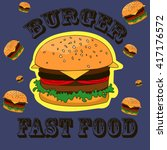 simple burger. fast food.... | Shutterstock .eps vector #417176572