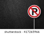 Road Sign Of The Circular Shap...