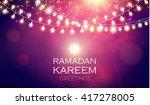 ramadan kareem greeting shining ... | Shutterstock .eps vector #417278005