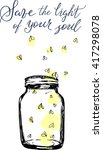 Stock vector jar with fireflies and lettering save the lights of your soul hand drawn vector illustration for 417298078