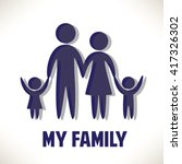 love my family. parents and... | Shutterstock .eps vector #417326302
