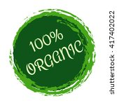 100  organic label. natural... | Shutterstock .eps vector #417402022