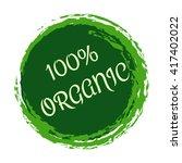 100  organic label. natural... | Shutterstock .eps vector #417402022