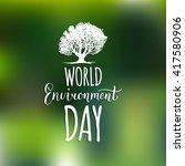 world environment day hand... | Shutterstock .eps vector #417580906