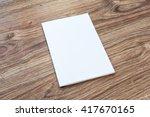 blank of brochure is on a... | Shutterstock . vector #417670165
