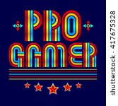 pro gamer  professional video... | Shutterstock .eps vector #417675328
