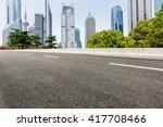 asphalt road in lujiazui... | Shutterstock . vector #417708466
