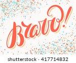 bravo  congratulations card. | Shutterstock .eps vector #417714832