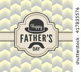 vintage happy fathers day card... | Shutterstock .eps vector #417835576
