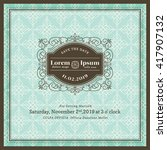 vintage wedding invitation... | Shutterstock .eps vector #417907132
