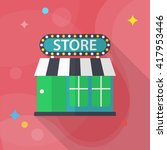 store icon  vector flat long... | Shutterstock .eps vector #417953446