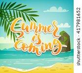 summer is coming motivational... | Shutterstock .eps vector #417981652