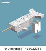 n for narwhal. animal alphabet... | Shutterstock .eps vector #418022356