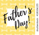 happy fathers day typographical ... | Shutterstock .eps vector #418106155