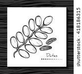 date fruit. vector illustration.... | Shutterstock .eps vector #418186315