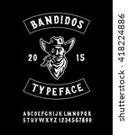 hand made typeface 'bandidos'.... | Shutterstock .eps vector #418224886