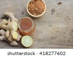 ginger juice with sugar | Shutterstock . vector #418277602