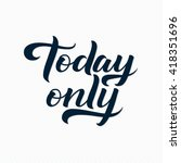 today only logo. today only... | Shutterstock .eps vector #418351696