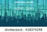 abstract industrial... | Shutterstock .eps vector #418374298