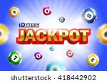 lottery jackpot background with ... | Shutterstock .eps vector #418442902