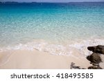sea soft wave on the white sand ... | Shutterstock . vector #418495585