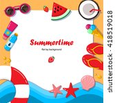 summertime flat lay background. ... | Shutterstock .eps vector #418519018