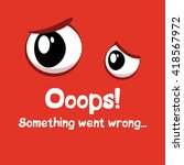 webpage template. funny error...   Shutterstock .eps vector #418567972
