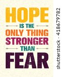 hope is the only thing stronger ... | Shutterstock .eps vector #418679782