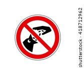 stop  don't feed the animals... | Shutterstock .eps vector #418712962