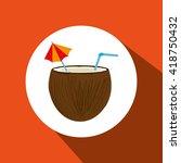 coconut cocktail design  | Shutterstock .eps vector #418750432