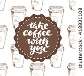 take coffee with you  ...   Shutterstock .eps vector #418831108