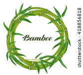 frame with bamboo plants and... | Shutterstock .eps vector #418856818