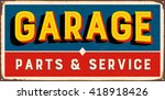 vintage metal sign   garage... | Shutterstock .eps vector #418918426