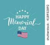 vector happy memorial day card. ... | Shutterstock .eps vector #418932892