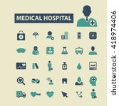 medical hospital icons  | Shutterstock .eps vector #418974406