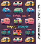 you make me a happy camper card.... | Shutterstock .eps vector #419043796