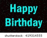 nice image with text ''happy... | Shutterstock . vector #419314555