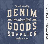 denim goods supplier print for... | Shutterstock .eps vector #419333218
