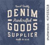 denim goods supplier print for... | Shutterstock .eps vector #419333218