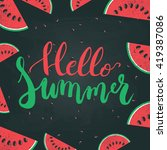 hello summer brush hand painted ... | Shutterstock .eps vector #419387086