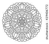 vector mandala drawn with black ... | Shutterstock .eps vector #419406772
