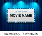 theater sign or cinema sign on... | Shutterstock .eps vector #419428225