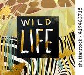 trendy safari style african... | Shutterstock .eps vector #419463715