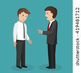 angry boss berates subordinate. ... | Shutterstock .eps vector #419481712
