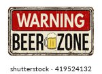 Warning Beer Zone Vintage Rust...