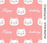 cute cat happy birthday... | Shutterstock .eps vector #419534812